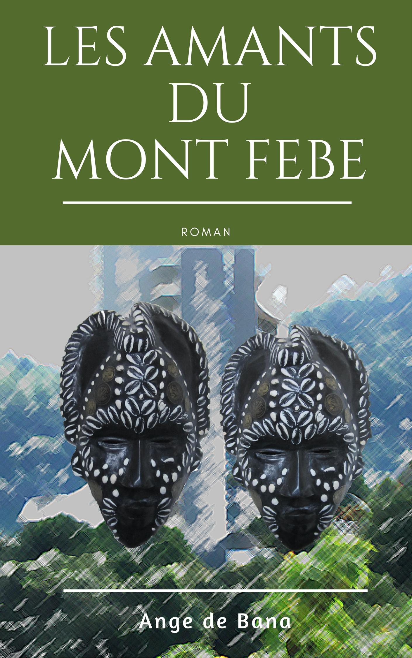 Les Amants du Mont-Fébé